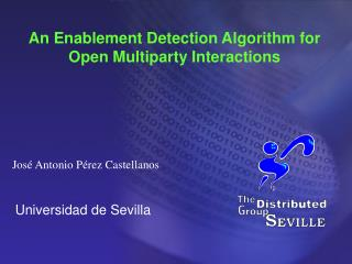 An Enablement Detection Algorithm for Open Multiparty Interactions