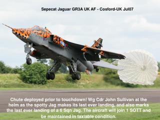 Sepecat Jaguar GR3A UK AF - Cosford-UK Jul07