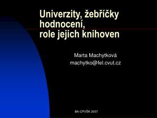Univerzity, žebříčky hodnocení, role jejich knihoven