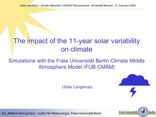 The impact of the 11-year solar variability on climate