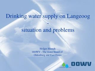 Drinking water supply on Langeoog - situation and problems