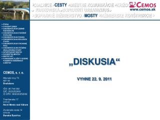 """DISKUSIA"" VYHNE 22. 9. 2011"