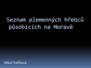 Seznam plemenných hřebců působících na Moravě