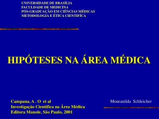 UNIVERSIDADE DE BRAS LIA FACULDADE DE MEDICINA P S-GRADUA  O EM CI NCIAS M DICAS METODOLOGIA E  TICA CIENTIF CA