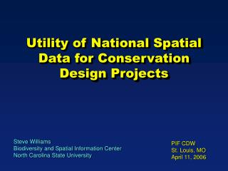 Utility of National Spatial Data for Conservation Design Projects