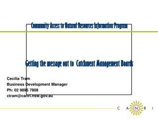 Community Access to Natural Resources Information Program