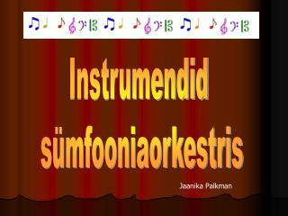 Instrumendid  sümfooniaorkestris