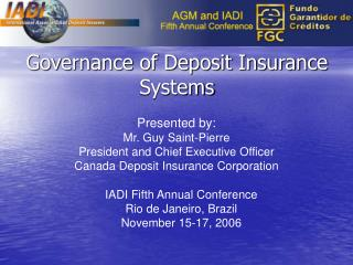 Governance of Deposit Insurance Systems