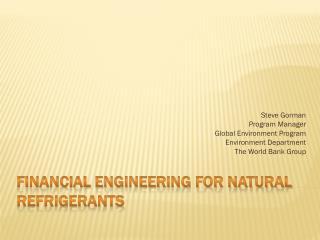 Financial Engineering for Natural Refrigerants