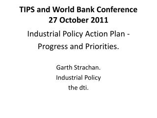 TIPS and World Bank Conference 27 October 2011