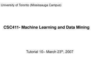 CSC411- Machine Learning and Data Mining