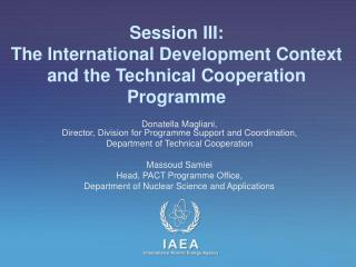 Session III:  The International Development Context and the Technical Cooperation Programme