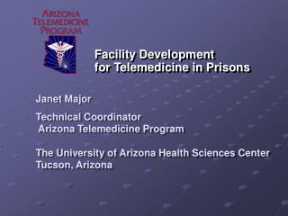 Facility Development for Telemedicine in Prisons