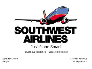 Just Plane Smart Harvard Business School – Case Study Summary