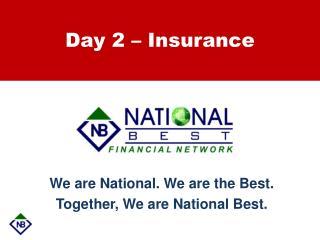 Day 2 – Insurance