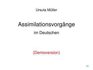 Ursula Müller Assimilationsvorgänge im Deutschen (Demoversion)