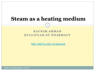 Steam as a heating medium