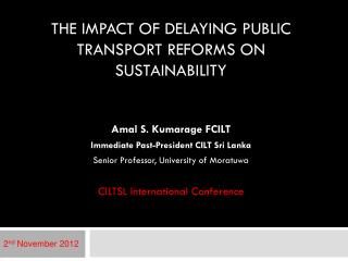 The impact of delaying public transport reforms on Sustainability