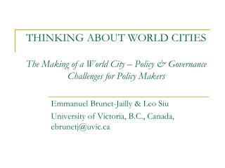 Emmanuel Brunet-Jailly & Leo Siu  University of Victoria, B.C., Canada, ebrunetj@uvic