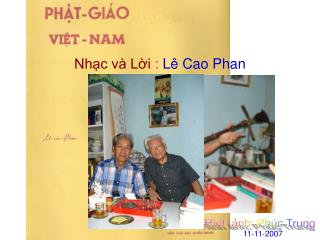 Nhạc và Lời :  Lê Cao Phan