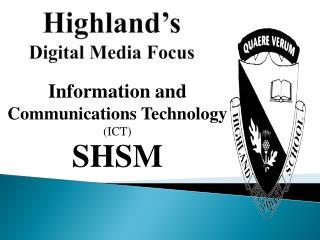 Highland's Digital Media Focus