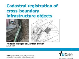 Cadastral registration of  cross-boundary  infrastructure objects
