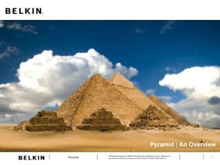 Pyramid | An Overview