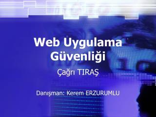 Web Uygulama Güvenliği