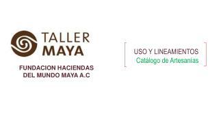USO Y LINEAMIENTOS Catálogo de Artesanías