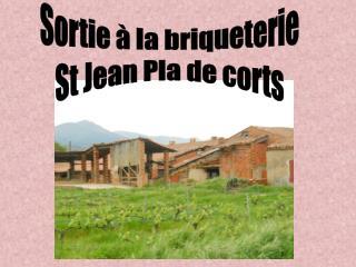 Sortie à la briqueterie St Jean Pla de corts