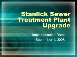 Stanlick Sewer Treatment Plant Upgrade