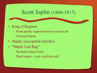 Scott Joplin 1868-1917