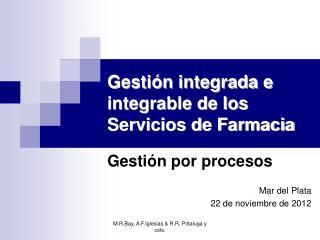 Gesti�n integrada e integrable de los Servicios de Farmacia