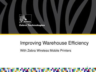 Improving Warehouse Efficiency