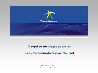 O papel da informa��o de custos para a Secretaria do Tesouro Nacional