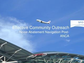 Effective Community Outreach Noise Abatement Navigation Post-ANCA