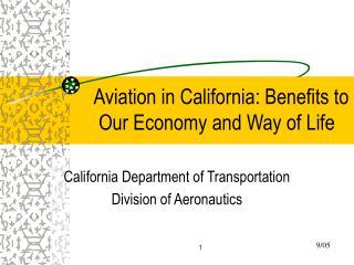 Aviation in California: Benefits to Our Economy and Way of Life