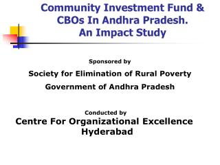 Community Investment Fund & CBOs In Andhra Pradesh. An Impact Study