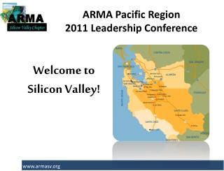 ARMA Pacific Region               2011 Leadership Conference