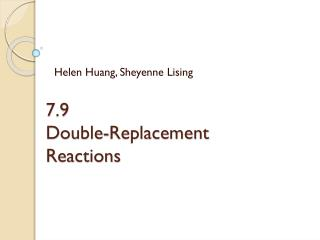 7.9 Double-Replacement Reactions