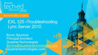 EXL 325 -Troubleshooting  Lync Server 2010