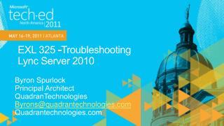 EXL 325 -Troubleshooting  Lync Server 2010