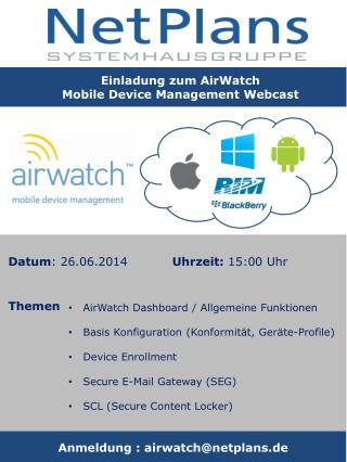 Einladung zum  AirWatch Mobile Device Management  Webcast
