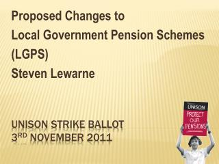 UNISON strike ballot 3 rd  November 2011