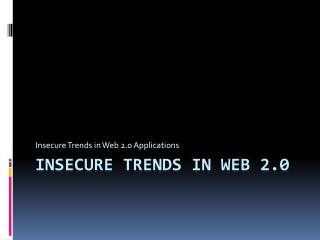 Insecure Trends in web 2.0