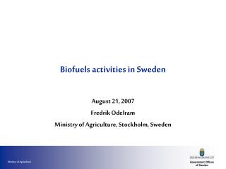 Biofuels activities in Sweden