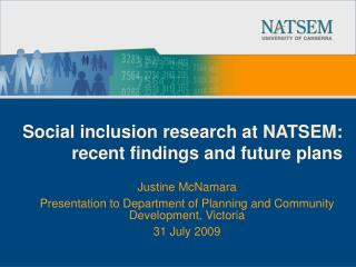 Social inclusion research at NATSEM: recent findings and future plans
