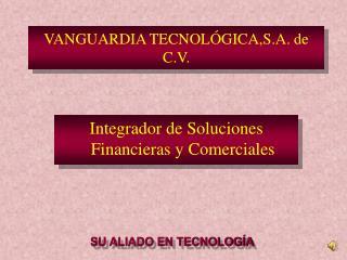 VANGUARDIA TECNOLÓGICA,S.A. de C.V.