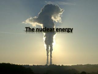 The  nuclear energy