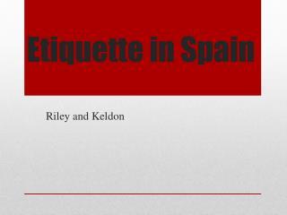 Etiquette in Spain